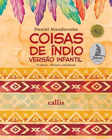 Coisas de Índio - Versão Infantil