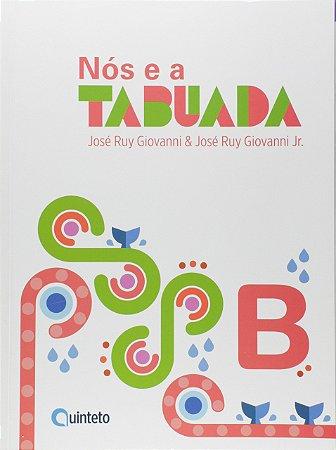 Nós e a TABUADA 2 - B - 3º Ano