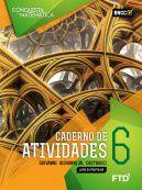 A Conquista da Matemática - Caderno de Atividades - 6º Ano