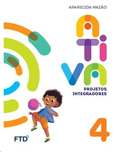 Projetos Integradores Volume 4 - 4º Ano