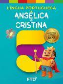Grandes Autores Lingua Portuguesa Angélica e Cristina - 5° Ano