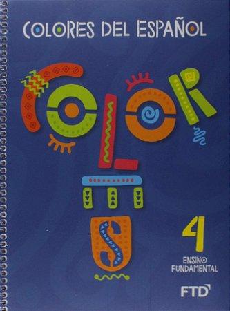 Colores del Espanol - 4° Ano