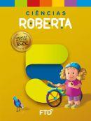 Grandes Autores - Ciências - Roberta - 5° Ano