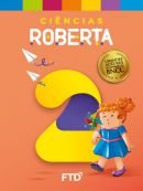 Grandes Autores - Ciências - Roberta - 2° Ano