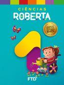 Grandes Autores - Ciências - Roberta - 1° Ano
