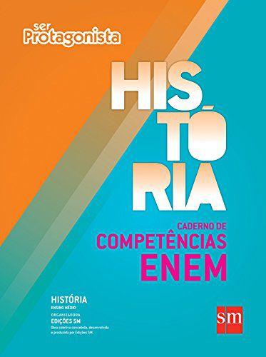 Ser Protagonista - História - Caderno de Competências ENEM - Edição 2014