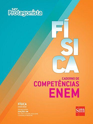 Ser Protagonista - Física - Caderno de Competências ENEM - Edição 2014