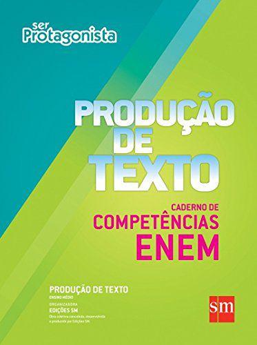 Ser Protagonista - Produção de Texto - Caderno de Competências ENEM - Edição 2015