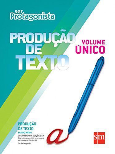 Ser Protagonista - Produção de Texto - Volume Único - Edição 2015