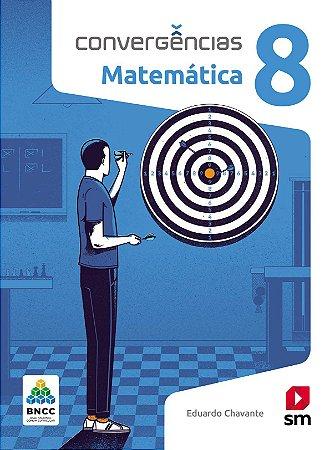 Convergências - Matemática 8 - Edição 2019 - BNCC