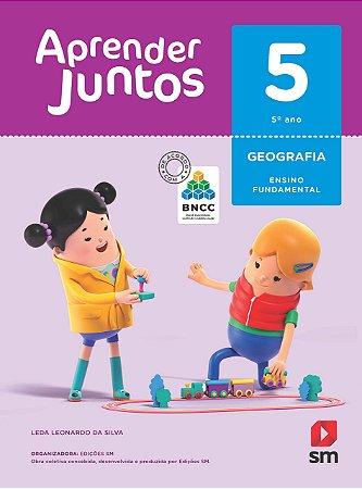 Aprender Juntos - Geografia 5 - Edição 2018 - BNCC