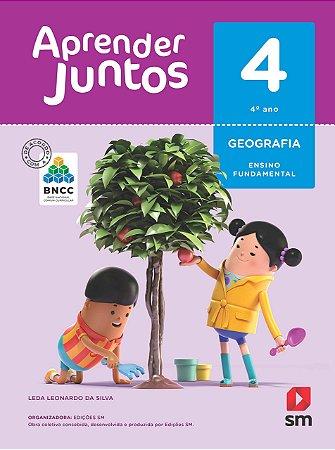 Aprender Juntos - Geografia 4 - Edição 2018 - BNCC