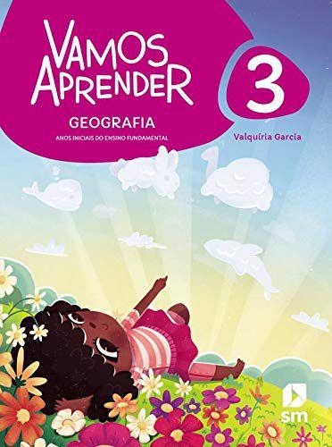 Vamos Aprender - Geografia 3 - Edição 2020 - BNCC