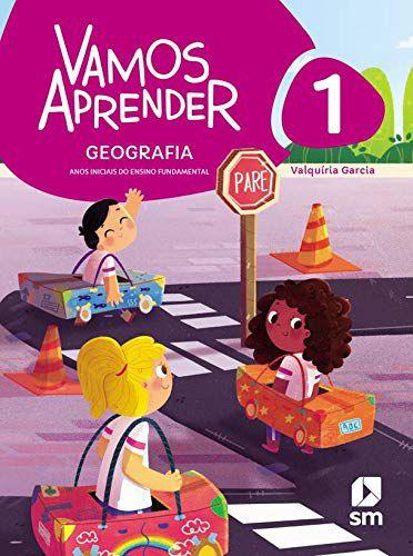 Vamos Aprender - Geografia 1 - Edição 2020 - BNCC
