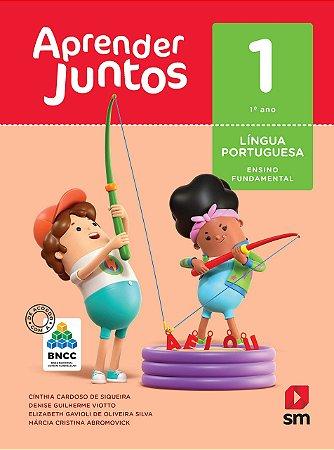 Aprender Juntos - Português 1 - Edição 2018 - BNCC