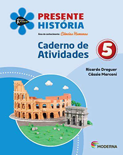 Presente História 5 - Caderno de Atividades - Edição 5