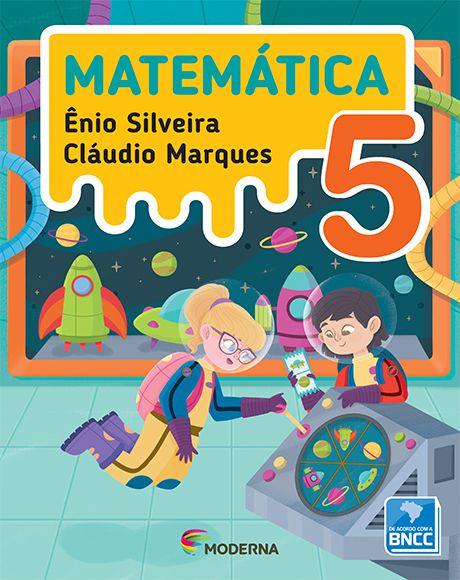 Matemática 5 - Enio Silveira e Cláudio Marques - Edição 5