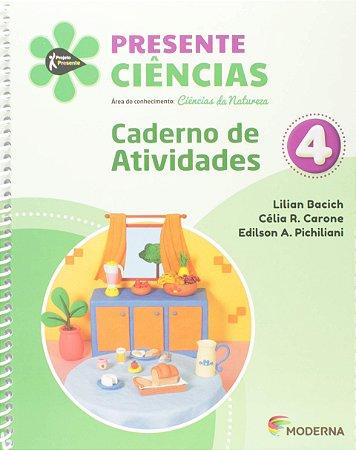 Presente Ciências 4 - Carderno de Atividades - Edição 5