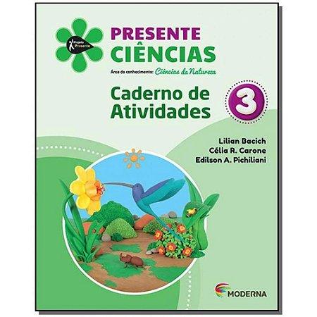 Presente Ciências 3 - Carderno de Atividades - Edição 5