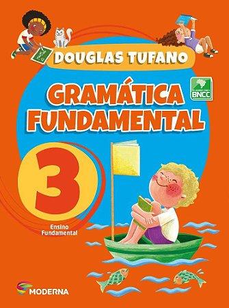 Gramatica Fundamental - 3º Ano - Edição 4