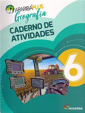 Arariba Plus Geografia 6 - Caderno de Atividades - Edição 5