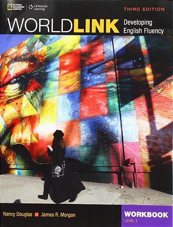 World Link 3rd Edition Book 3 - Workbook