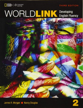 World Link 3rd Edition Book 2 - Student Book with My World Link Online