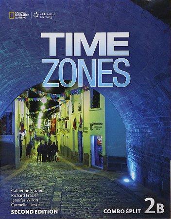 Time Zones 2B - 2nd - Combo Split + Online Workbook