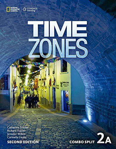 Time Zones 2A - 2nd - Combo Split + Online Workbook