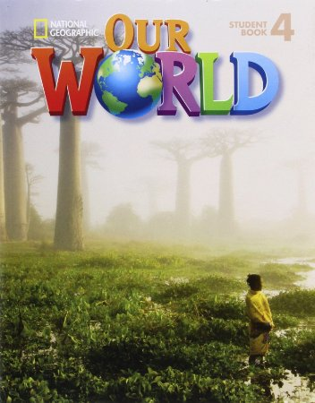 Our World 4 - Student Book + CD-ROM