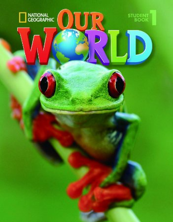 Our World 1 - Student Book + CD-ROM