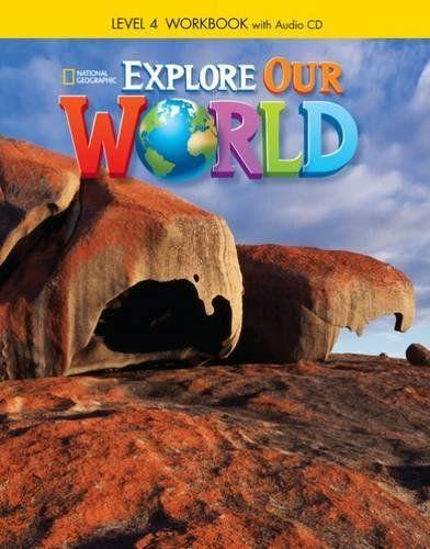 Explore Our World 4 -  Workbook + Audio CD