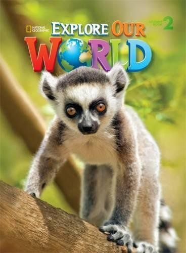Explore Our World 2 -  Student Book