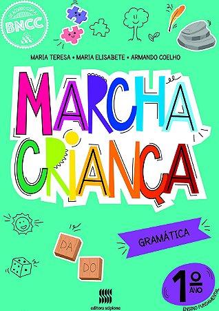 Marcha Criança - Gramática - 1º Ano