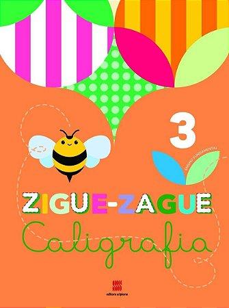 ZIGUE-ZAGUE Caligrafia - 3º Ano