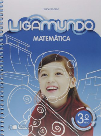 Ligamundo Matemática - 3º Ano