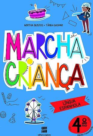 Marcha Criança - Espanhol 4º Ano