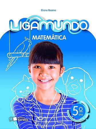 Ligamundo Matemática - 5º Ano