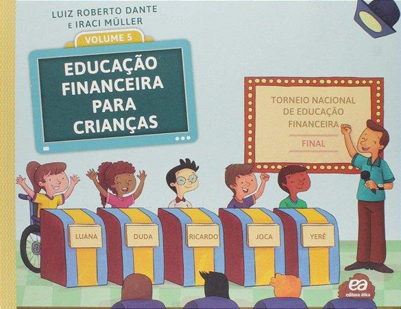 Educação Financeira para Crianças - Volume 5