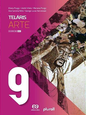Teláris - Arte - 9º Ano