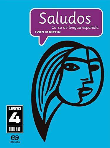 Saludos - Curso de Lengua Espanola 4 - 9º Ano