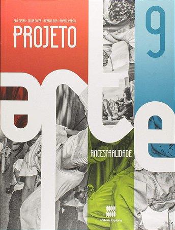 Projeto Arte - 9º Ano