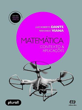 Matemática - Contexto e Aplicações - Volume Único