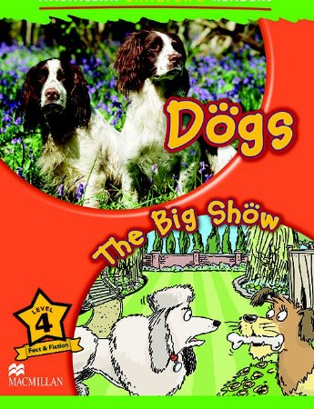 Dogs / The Big Show