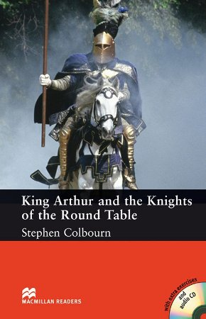 King Arthur And The Knights Of The Round Table (Audio CD Included)