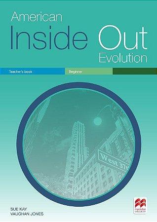 American Inside Out Evolution - Beginner - Teacher's Book