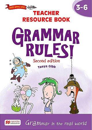 Grammar Rules! 3-6 - Teacher Resource Book