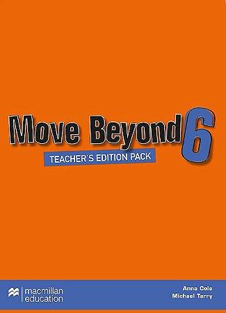 Move Beyond 6 - Teacher's Edition Pack