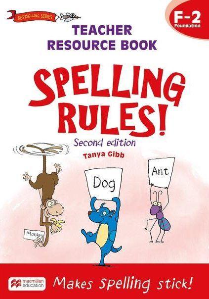 Spelling Rules! Teacher Resource Book 3-6