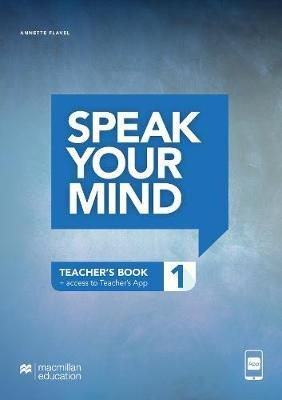 Speak Your Mind - Teacher's Edition With App-1